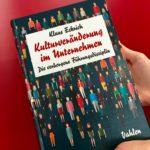 Kulturveränderung im Unternhemen von Klaus Eckrich im Vahlen-Verlag