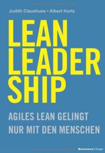Lean Leadership - Buch Von Judith Claushues und Albert Hurtz.
